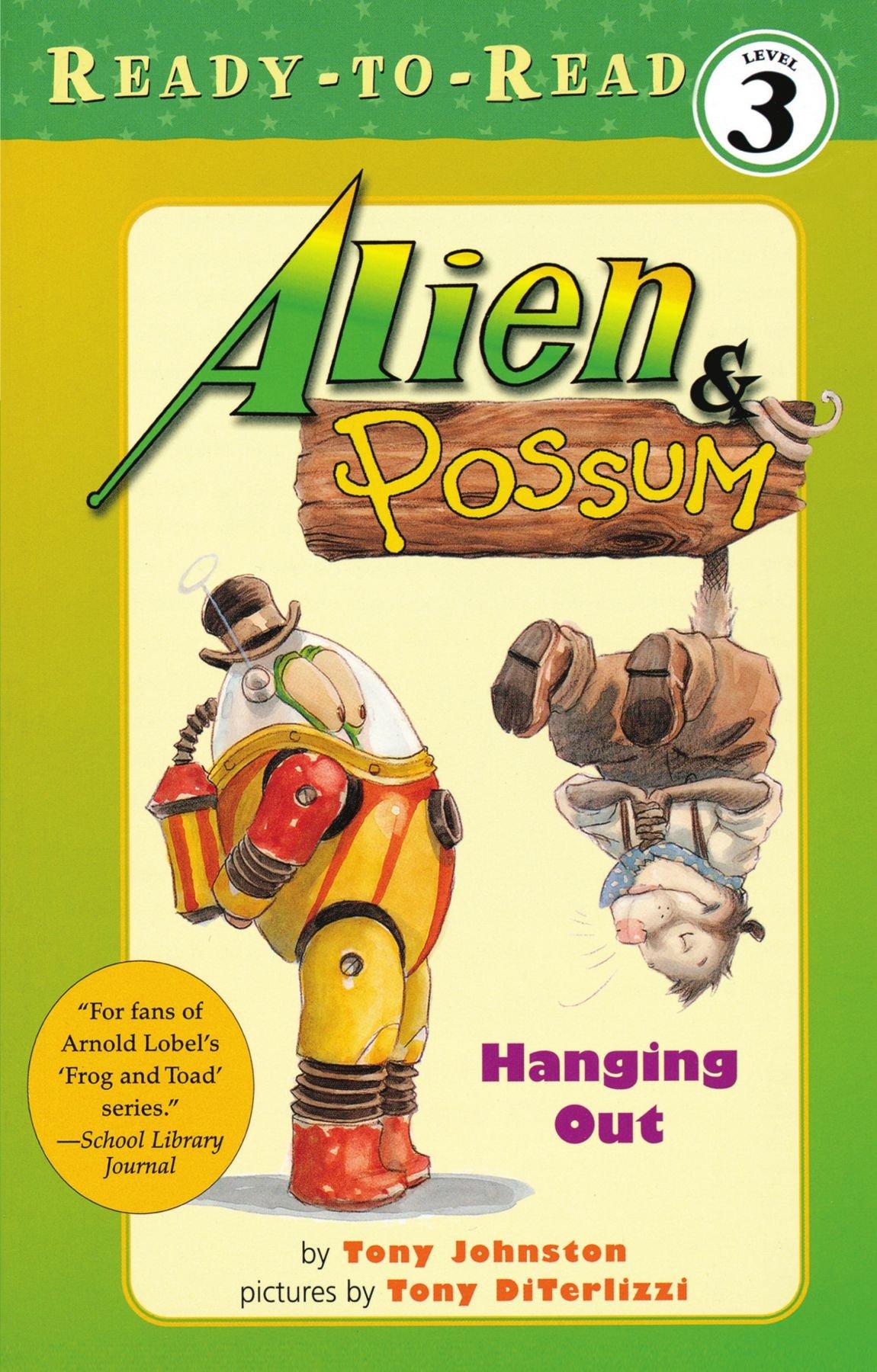 Amazon: Alien & Possum: Hanging Out (9780689857713): Tony Johnston, Tony  Diterlizzi: Books
