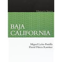 Baja California: Historia breve