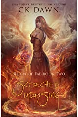 Scorched Uprising: A Paranormal Dystopian Romance (Reign of Fae Book 2) Kindle Edition