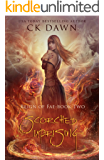 Scorched Uprising: A Paranormal Dystopian Romance (Reign of Fae Book 2)