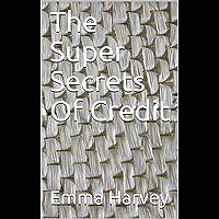 The Super Secrets Of Credit (English Edition)