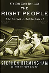 The Right People: The Social Establishment in America Kindle Edition