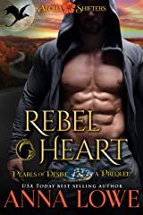 Rebel Heart: Aloha Shifters - Pearls of Desire (a prequel to Book 5, Rebel Alpha) (Aloha Shifters: Pearls of Desire) Kindle Edition