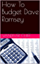 How To Budget Dave Ramsey (English Edition)