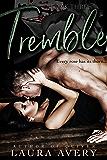 TREMBLE, BOOK THREE (AN ENEMIES TO LOVERS DARK ROMANCE)