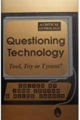 Questioning Technology: A Critical Anthology Paperback