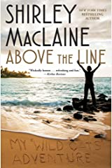 Above the Line: My Wild Oats Adventure Kindle Edition
