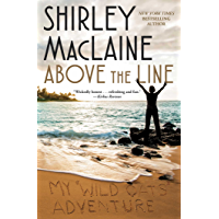 Above the Line: My Wild Oats Adventure (English Edition)