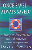 Once Saved, Always Saved?: A Study in Perseverance and Inheritance (English Edition)