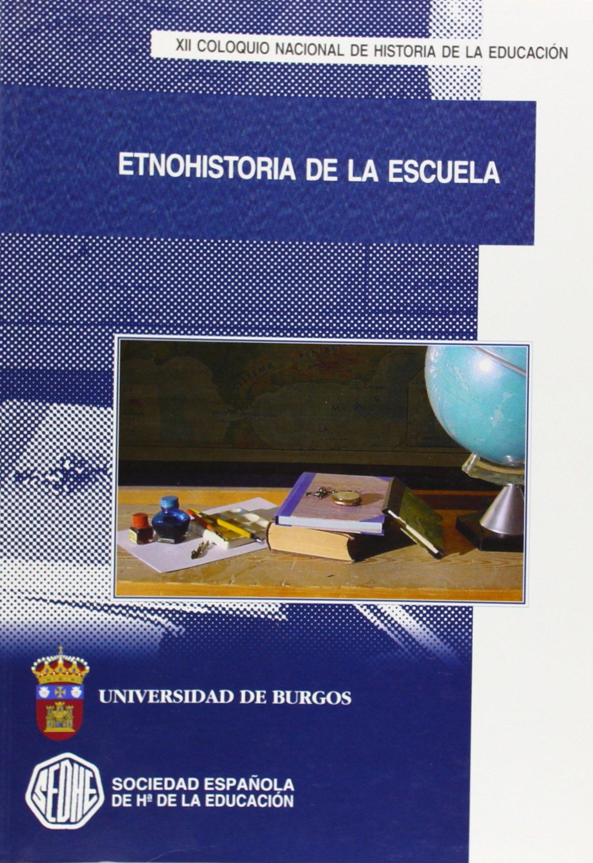 Etnohistoria de la escuela. XII Coloquio nacional de historia de ...