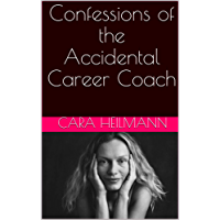 Confessions of the Accidental Career Coach