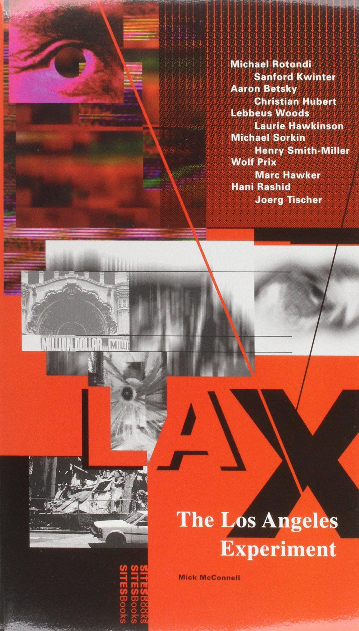Lax: The Los Angeles Experiment: Architecture/Design: Amazon ...