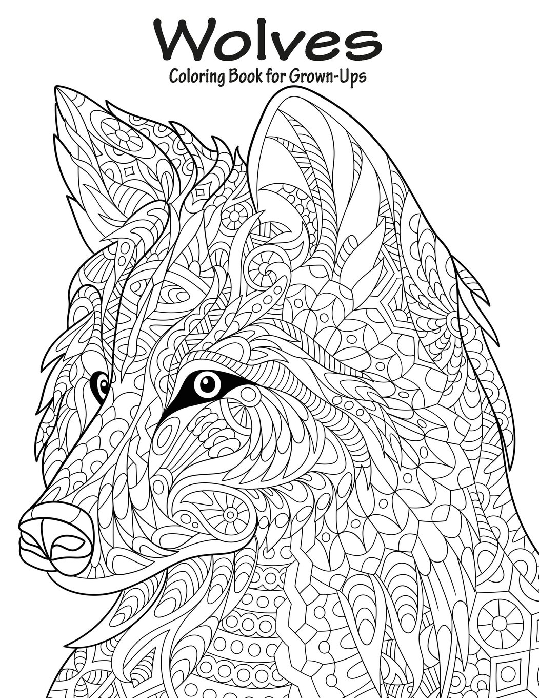 amazoncom wolves coloring book for grown ups 1 volume 1 9781523495764 nick snels books