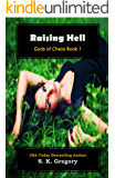 Raising Hell: Gods of Chaos Book 1