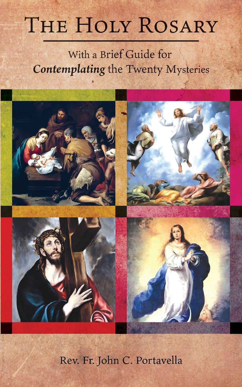 Read Online The Holy Rosary: With a Brief Guide for Contemplating the Twenty Mysteries pdf epub