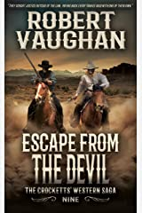 Escape From The Devil: The Crocketts' Western Saga Kindle Edition