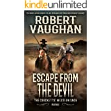 Escape From The Devil: The Crocketts' Western Saga