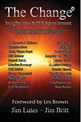 The Change 16: Insights Into Self-empowerment Kindle Edition
