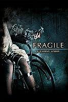 Fragile [dt./OV]