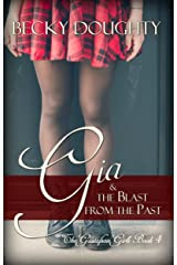 Gia and the Blast from the Past: The Gustafson Girls Book 4 Kindle Edition