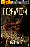 Depraved 4