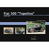 Fiat 500 «Topolino». 1936-1955 (Historica)