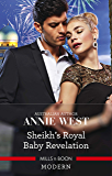 Sheikh's Royal Baby Revelation (Royal Brides for Desert Brothers Book 1)