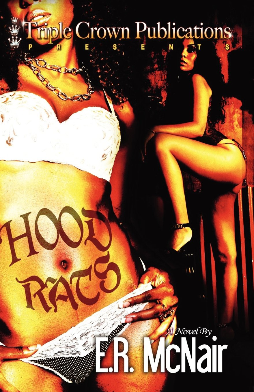 The Hood Rats (triple Crown Publications Presents): E R Mcnair:  9780979951787: Amazon: Books