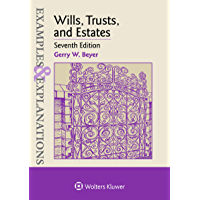 Examples & Explanations for Wills, Trusts, and Estates (Examples & Explanations Series)