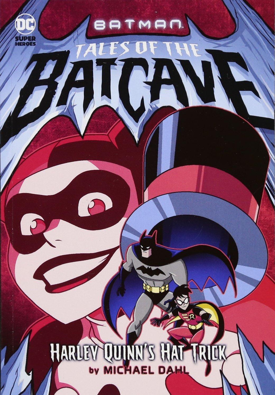 Download Harley Quinn's Hat Trick (Batman Tales of the Batcave) pdf epub