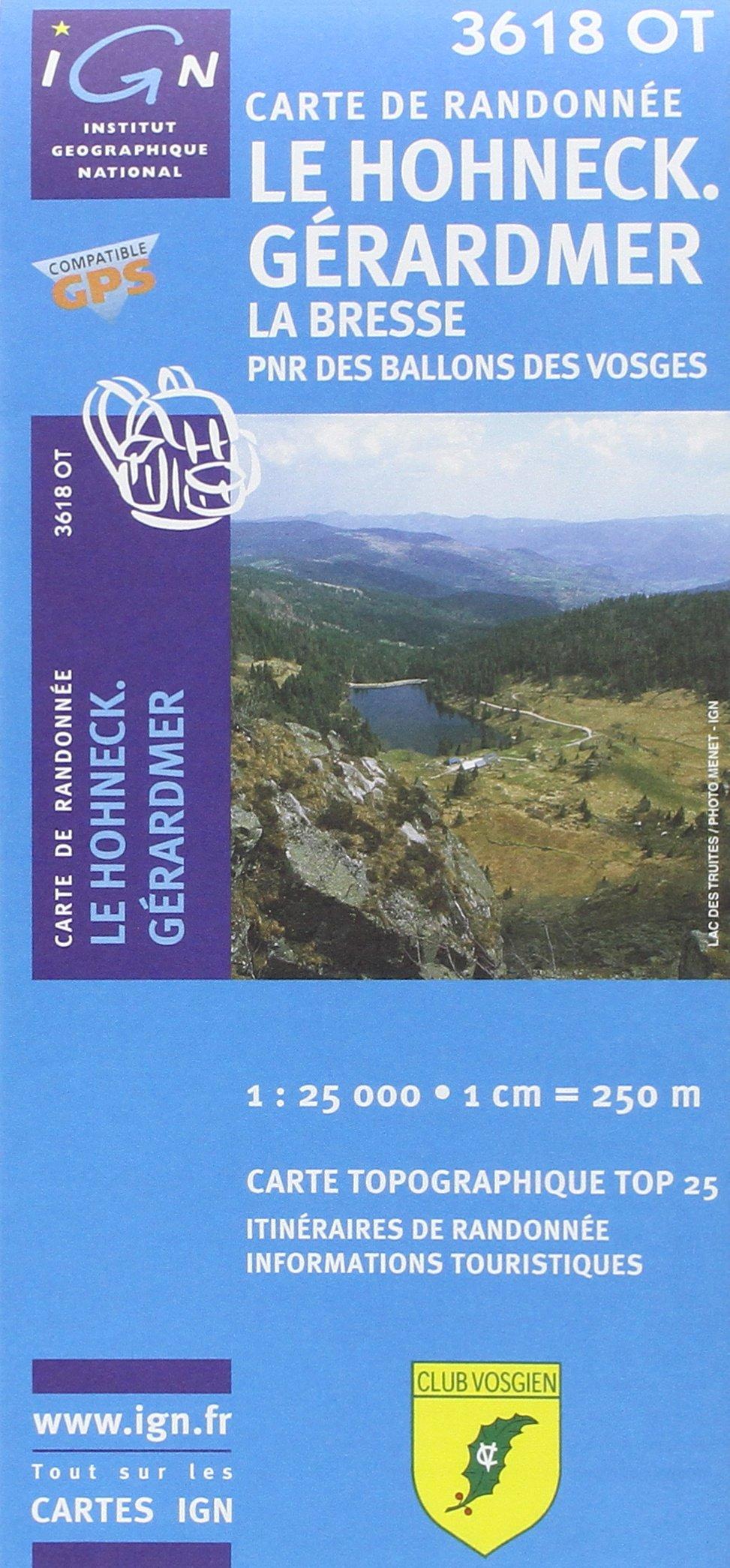 Le Hohneck - Gérardmer - La Bresse - PNR des Ballons des Vosges 1 : 25 000 (Ign Map)