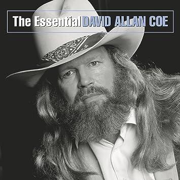 David Allan Coe The Essential David Allan Coe Amazoncom Music