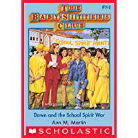 The Baby-Sitters Club #84: Dawn and the School Spirit War (Baby-sitters Club (1986-1999))
