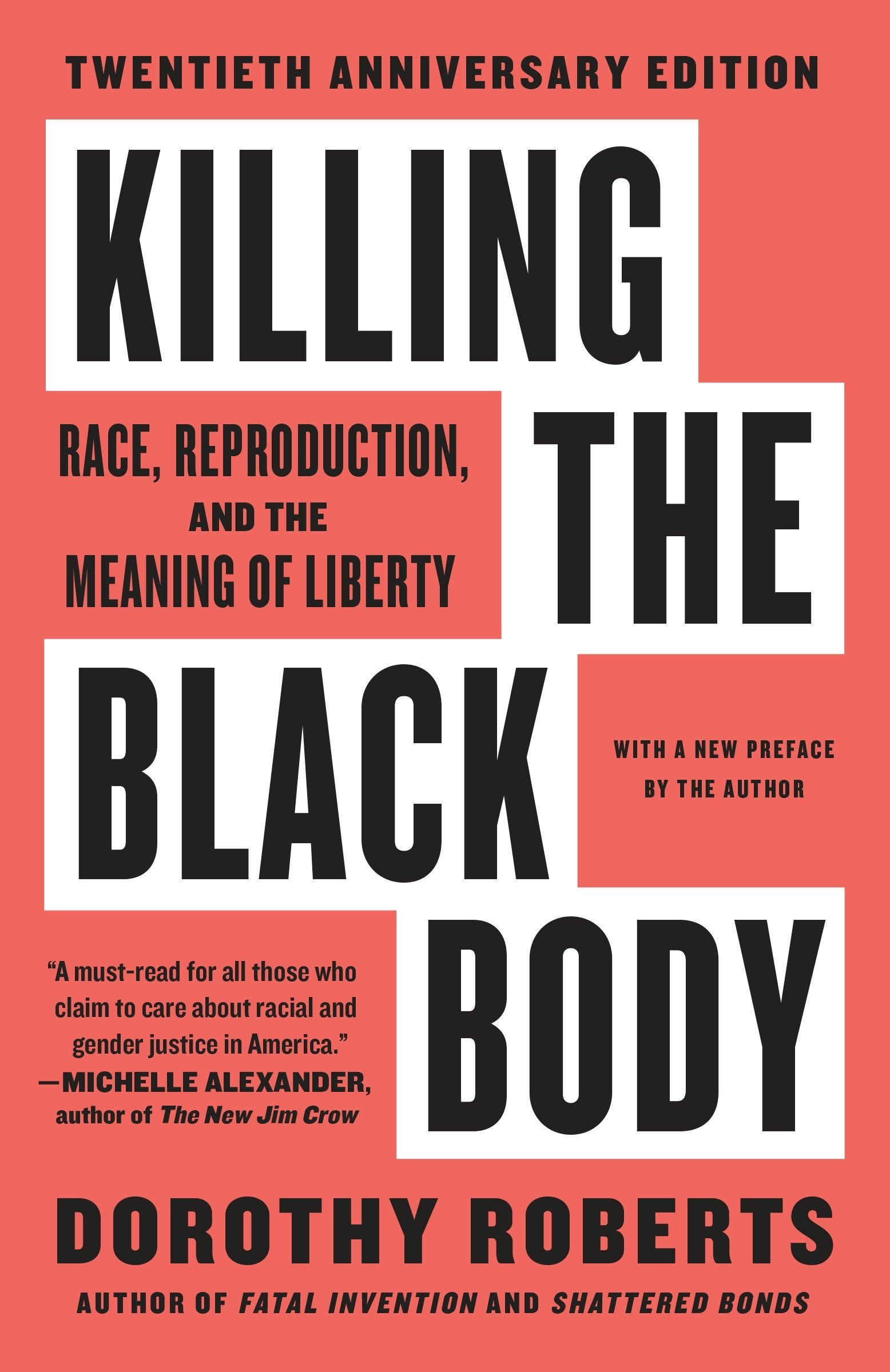 Killing the Black Body: Race, Reproduction, and the Meaning of Liberty:  Dorothy Roberts: 8601300368979: Amazon.com: Books