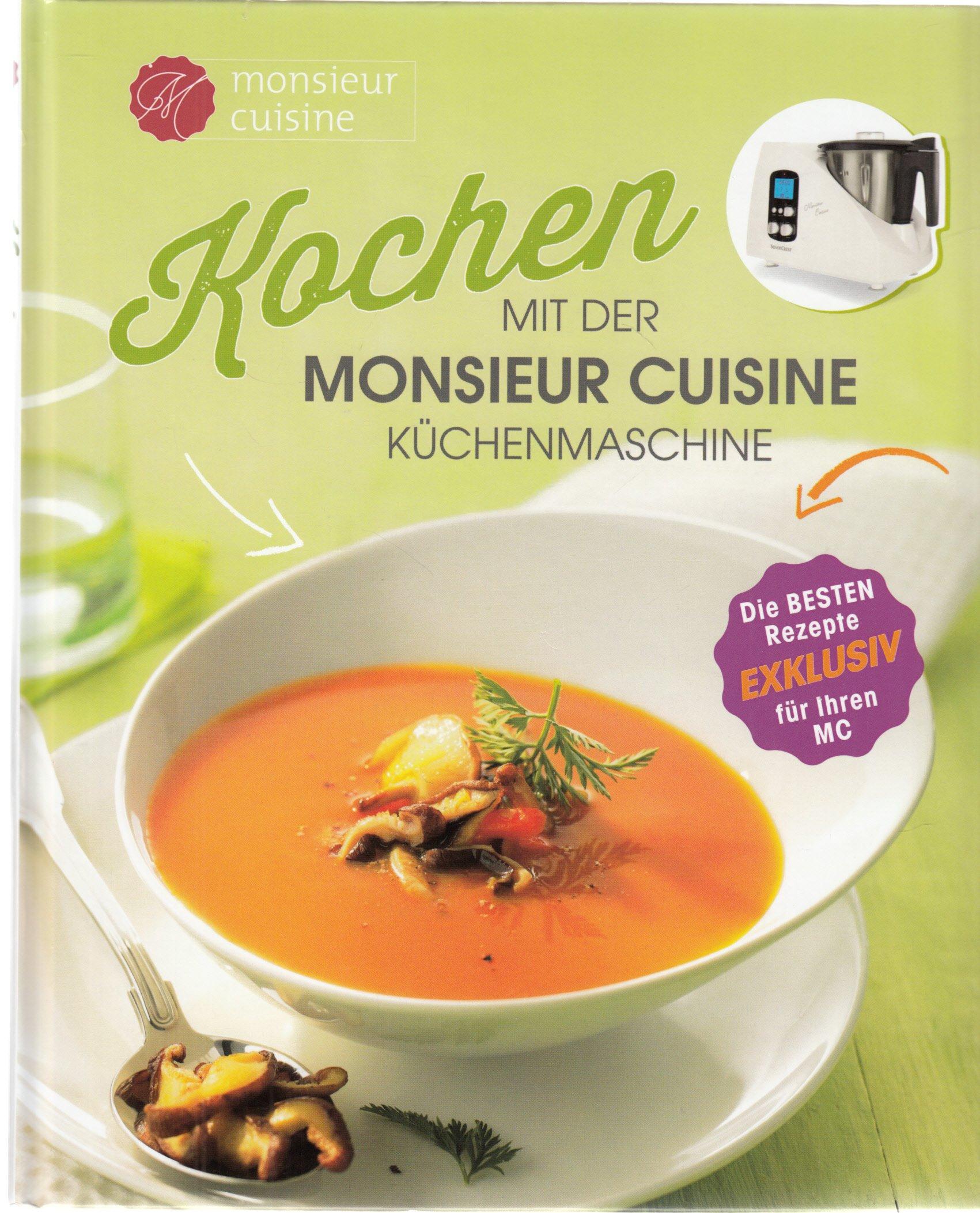Kochen Mit Der Monsieur Cuisine Kuchenmaschine Amazon De Monsieur