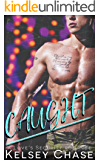 CAUGHT (A Love's Security Romance)