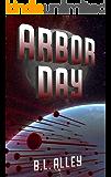 Arbor Day (Arosil Book 1)