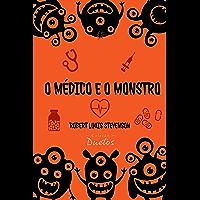O Médico e o Monstro (Coleção Duetos)