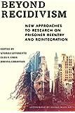 Beyond Recidivism