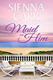 Maid for Him (Starling Bay Book 2)