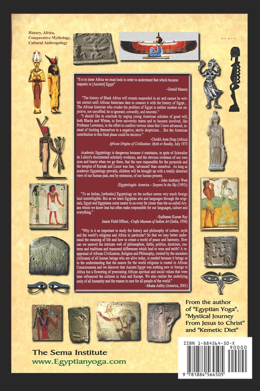 The African origins of civilization, religion, yoga mystical spirituality, ethics  philosophy and a history of Egyptian yoga: Muata Ashby: 9781884564505: ...