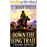 Down The Long Trail: A Western Adventure