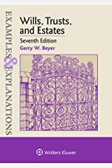 Examples & Explanations for Wills, Trusts, and Estates (Examples & Explanations Series) Kindle Edition