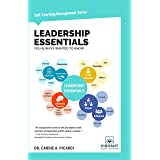 Leadership Essentials You Always Wanted to Know (Self-Learning Management Series)