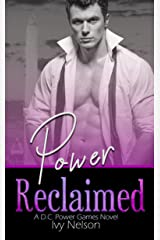 Power Reclaimed (D.C. Power Games Book 2) Kindle Edition