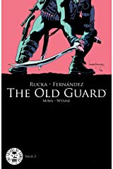 The Old Guard #2 Kindle Edition