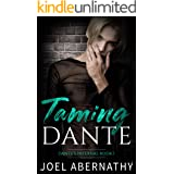 Taming Dante: An MM Rockstar Romance (Dante's Infernal Book 1)
