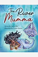 The River Mumma: A Mermaid Story For Kids Kindle Edition