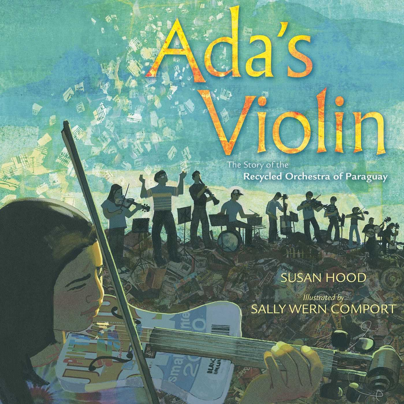 Amazon adas violin the story of the recycled orchestra of amazon adas violin the story of the recycled orchestra of paraguay 9781481430951 susan hood sally wern comport books fandeluxe