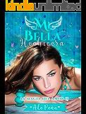 Mi Bella Hechicera (La Magia del amor nº 2)